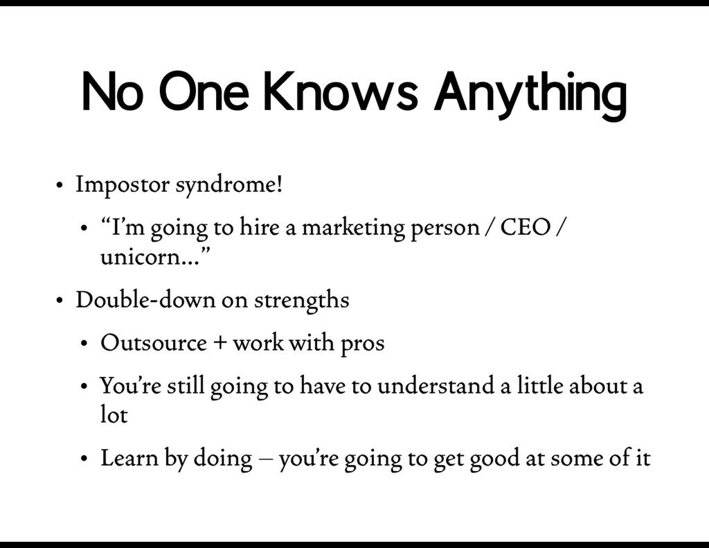 "No One Knows Anything • Impostor syndrome! • ""I..."