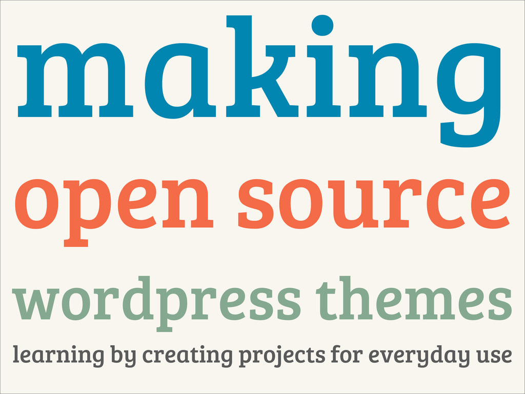 making open source wordpress themes learning by...