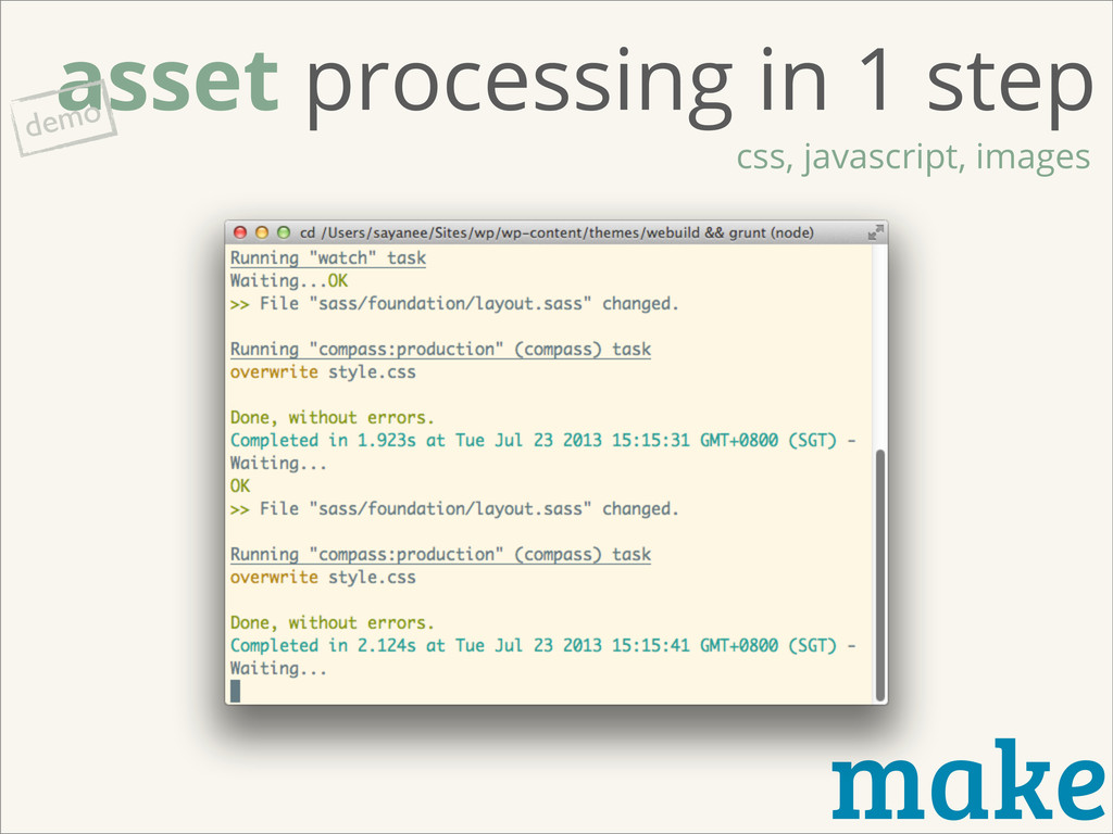 make asset processing in 1 step css, javascript...