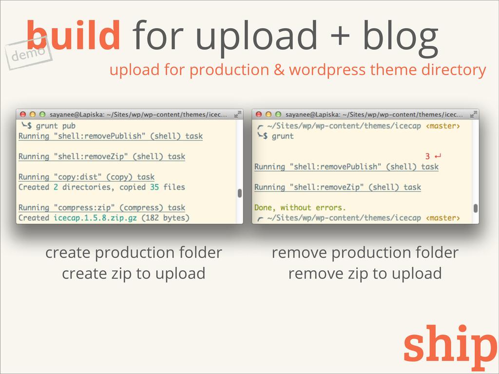 build for upload + blog upload for production &...