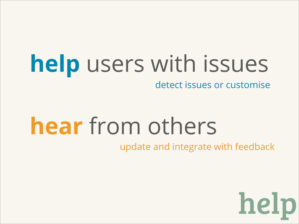 help help users with issues hear from others de...