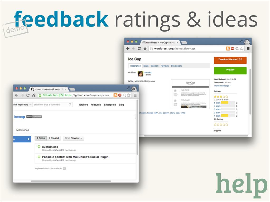 feedback ratings & ideas demo help