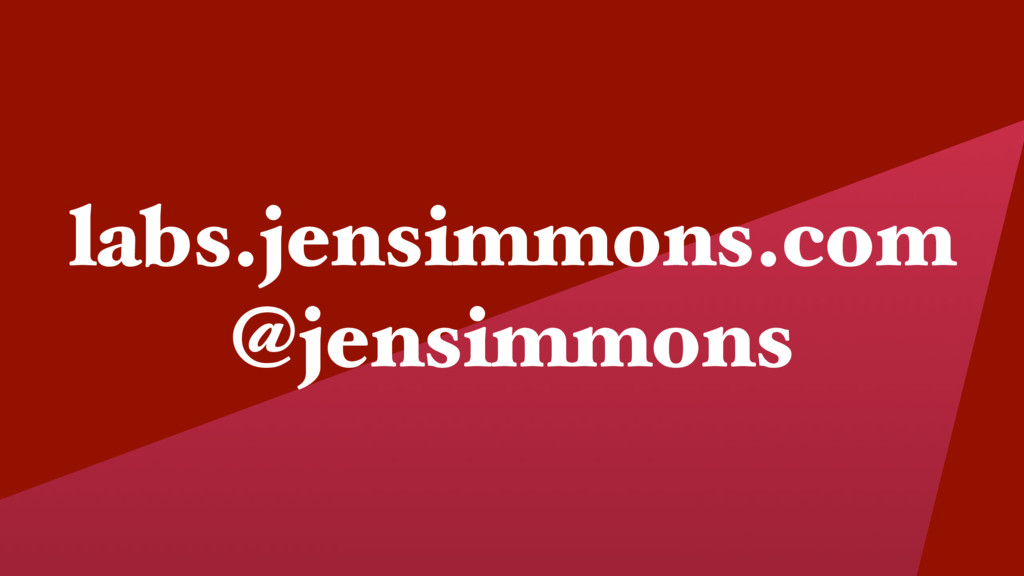 labs.jensimmons.com @jensimmons