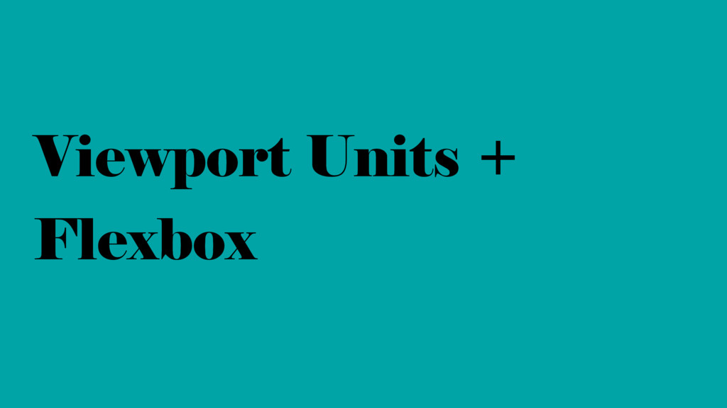 Viewport Units + Flexbox