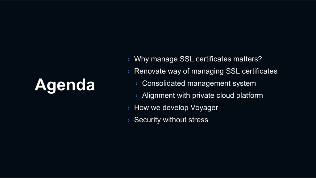 Agenda › Why manage SSL certificates matters? ›...