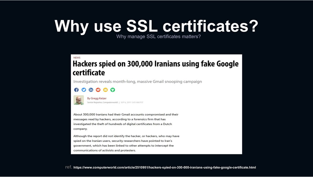 Why manage SSL certificates matters? Why use SS...
