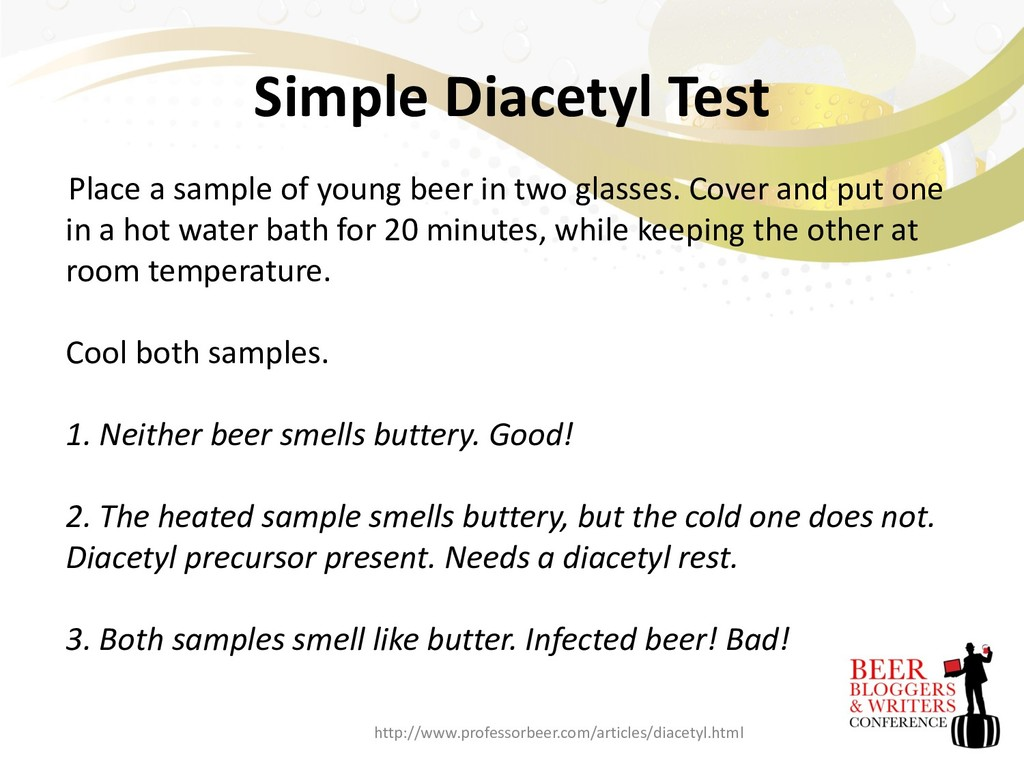 Simple Diacetyl Test Place a sample of young be...