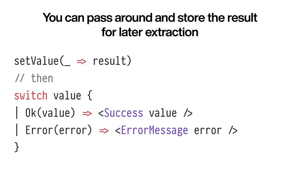 setValue(_ = > result)   / / then   switch valu...