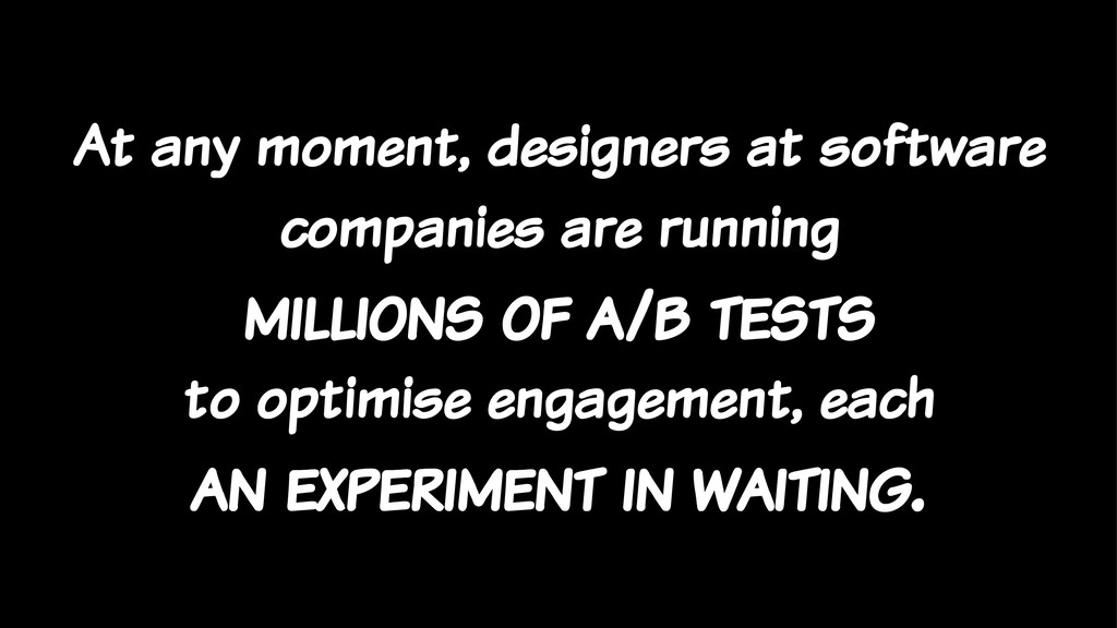 At any moment, designers at software companies ...