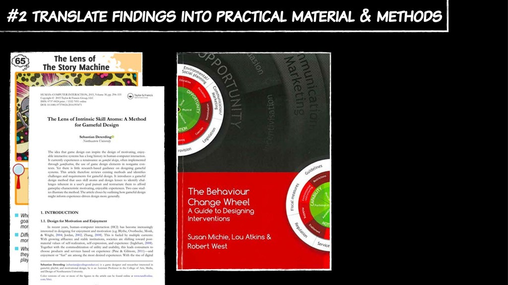 #2 translate findings into practical material &...