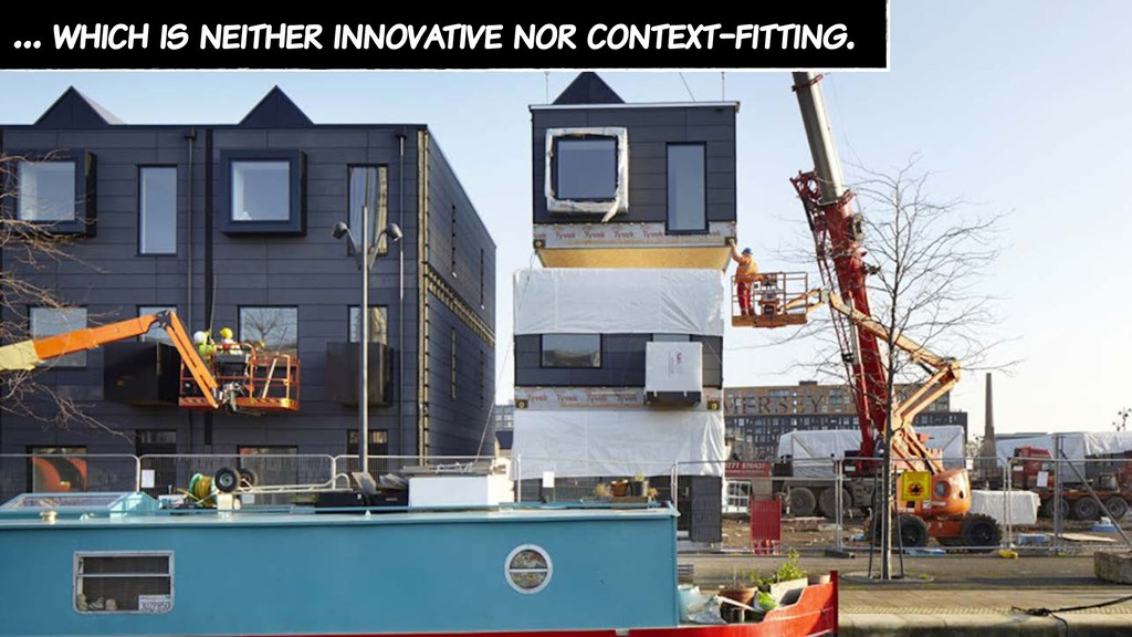 … which is neither innovative nor context-fitti...