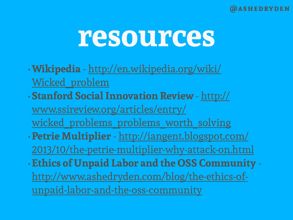 @ashedryden resources •Wikipedia - http://en.wi...