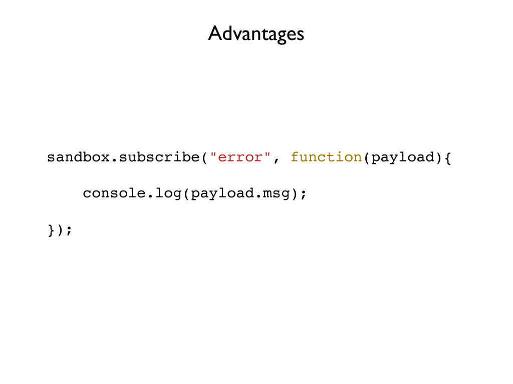 "sandbox.subscribe(""error"", function(payload){ c..."