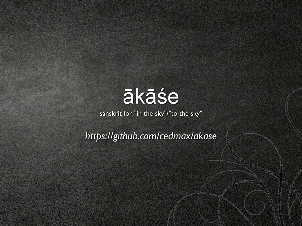 """ākāśe sanskrit for """"in the sky""""/""""to the sky"""" ht..."""