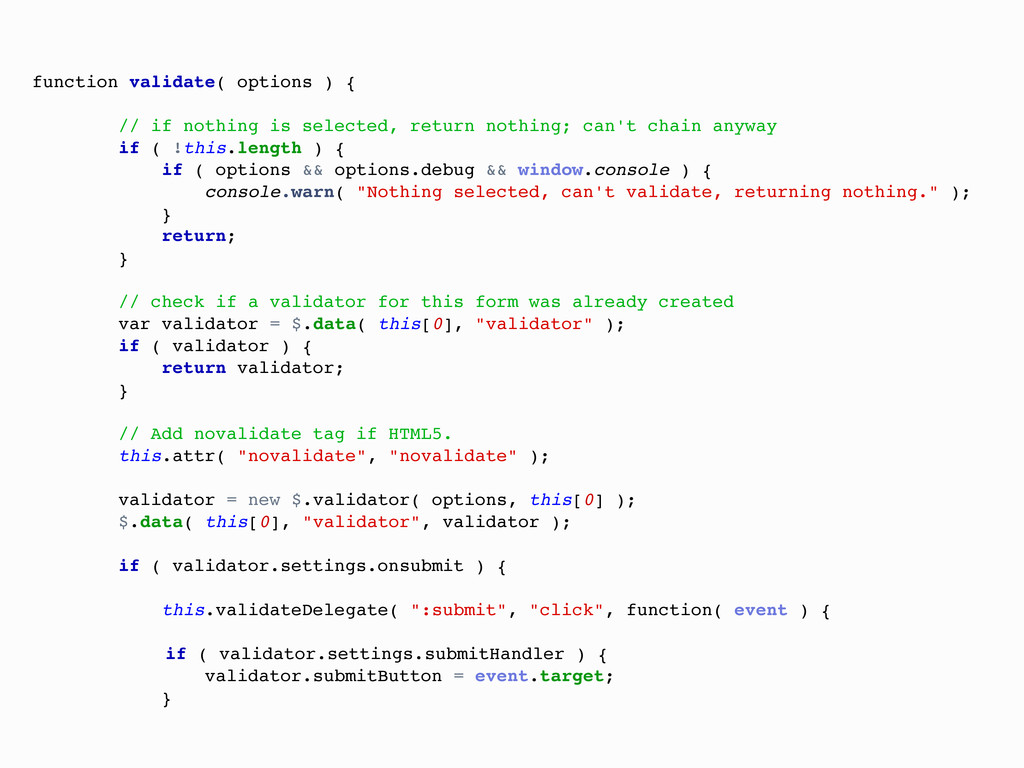 function validate( options ) { // if nothing is...