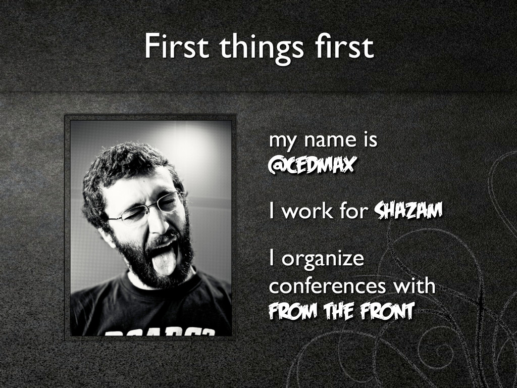 First things first my name is @cedmax I work for...