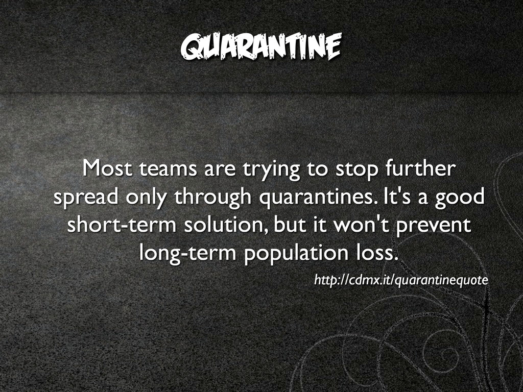 QUARANTINE Most teams are trying to stop furthe...