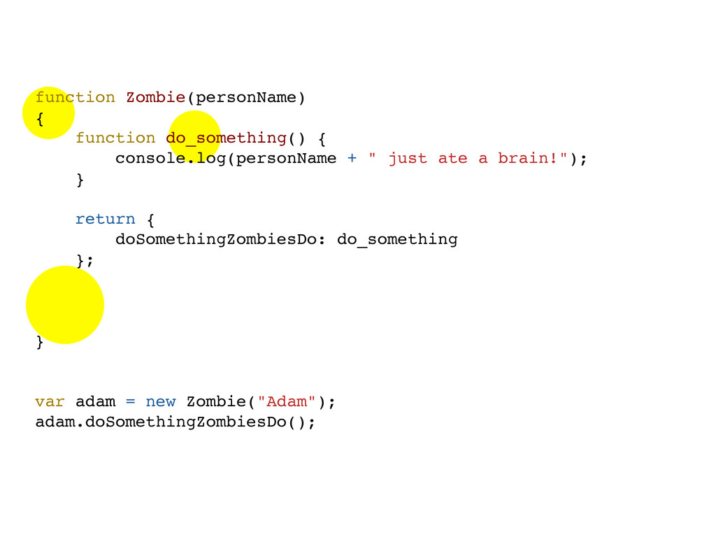 function Zombie(personName) { function do_somet...