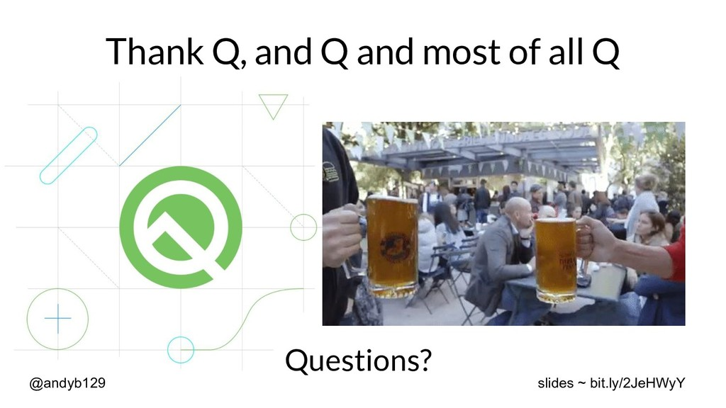 Thank Q, and Q and most of all Q Questions? @an...