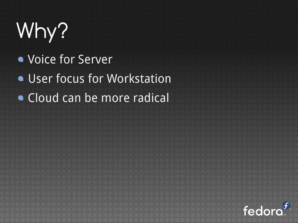 Why? Voice for Server User focus for Workstatio...
