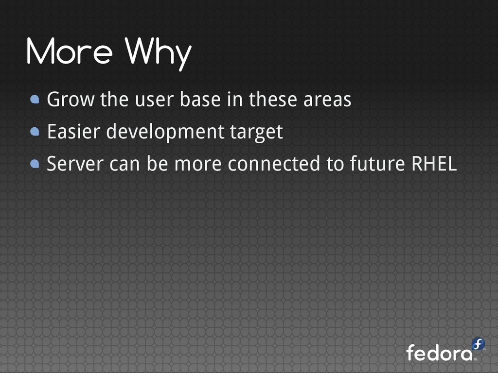 More Why Grow the user base in these areas Easi...