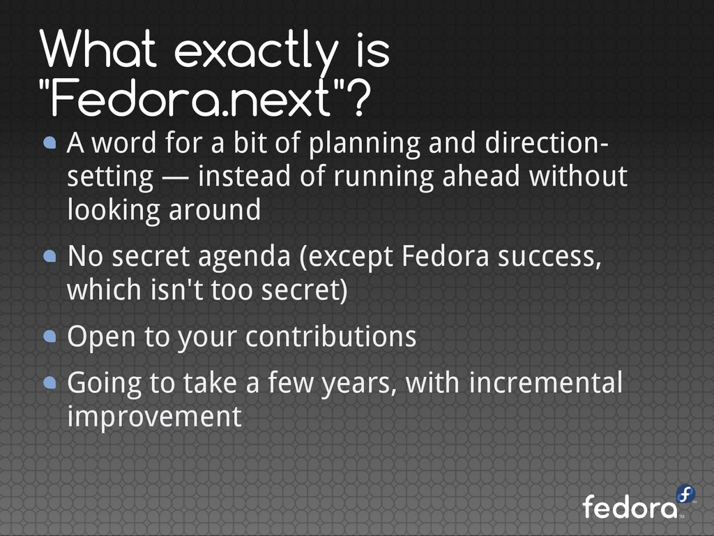 """What exactly is """"Fedora.next""""? A word for a bit..."""