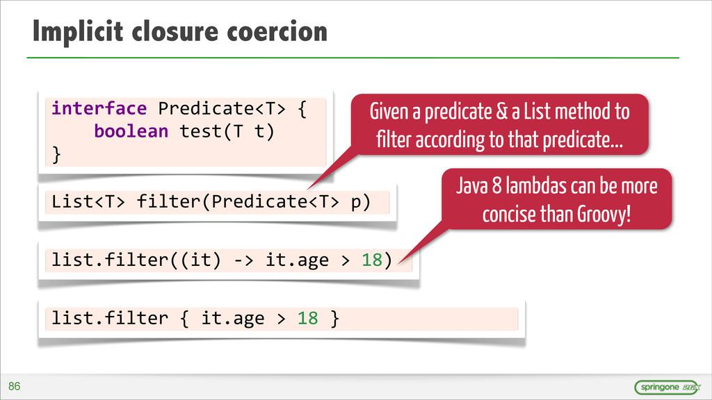 Implicit closure coercion interface Predicat...