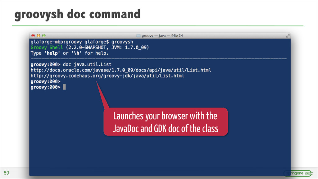 groovysh doc command Launches your browser with...