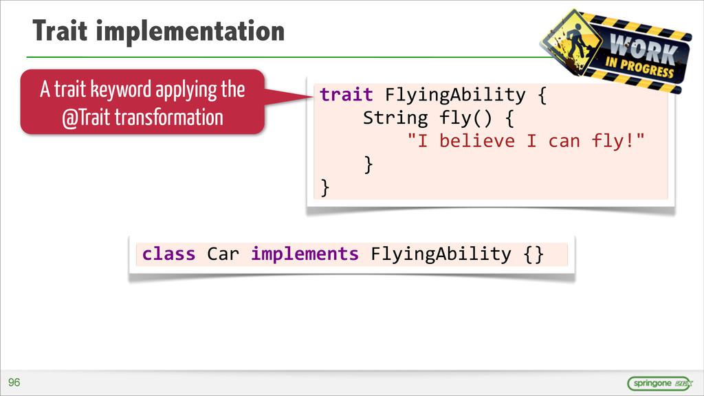 Trait implementation trait FlyingAbility ...
