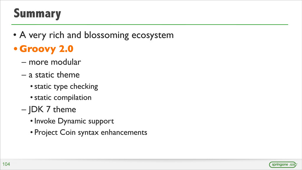 Summary • A very rich and blossoming ecosystem ...