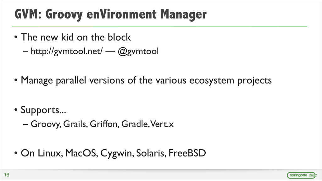 GVM: Groovy enVironment Manager • The new kid o...