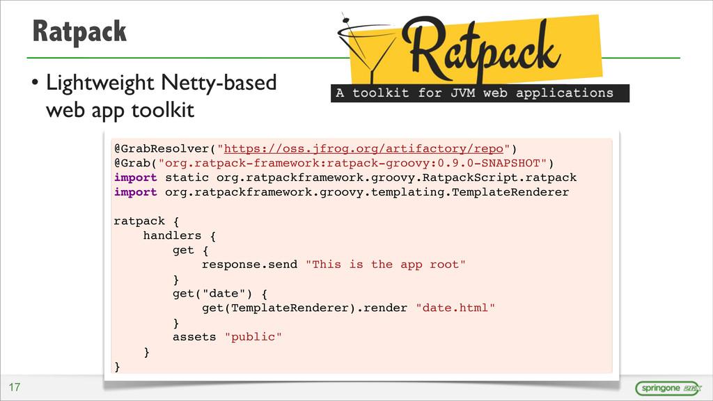 Ratpack • Lightweight Netty-based web app toolk...