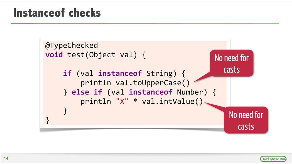 Instanceof checks @TypeChecked  void test...
