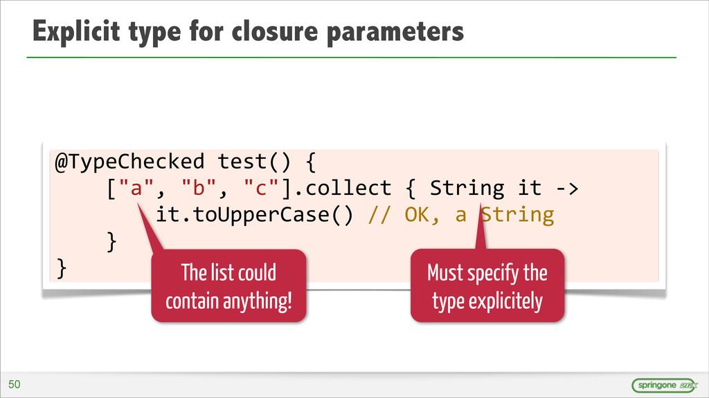 Explicit type for closure parameters @TypeCheck...