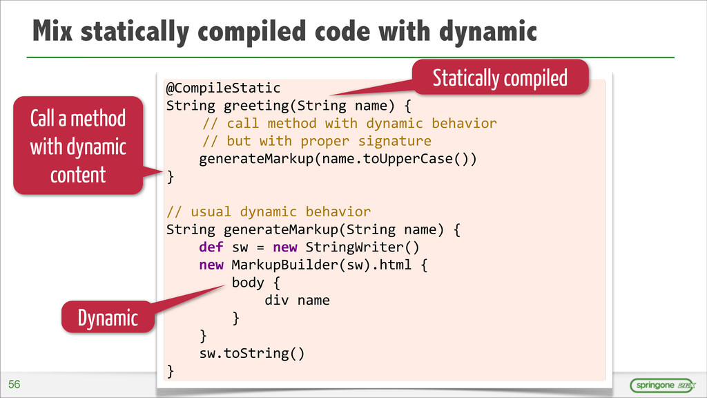 Mix statically compiled code with dynamic @Comp...