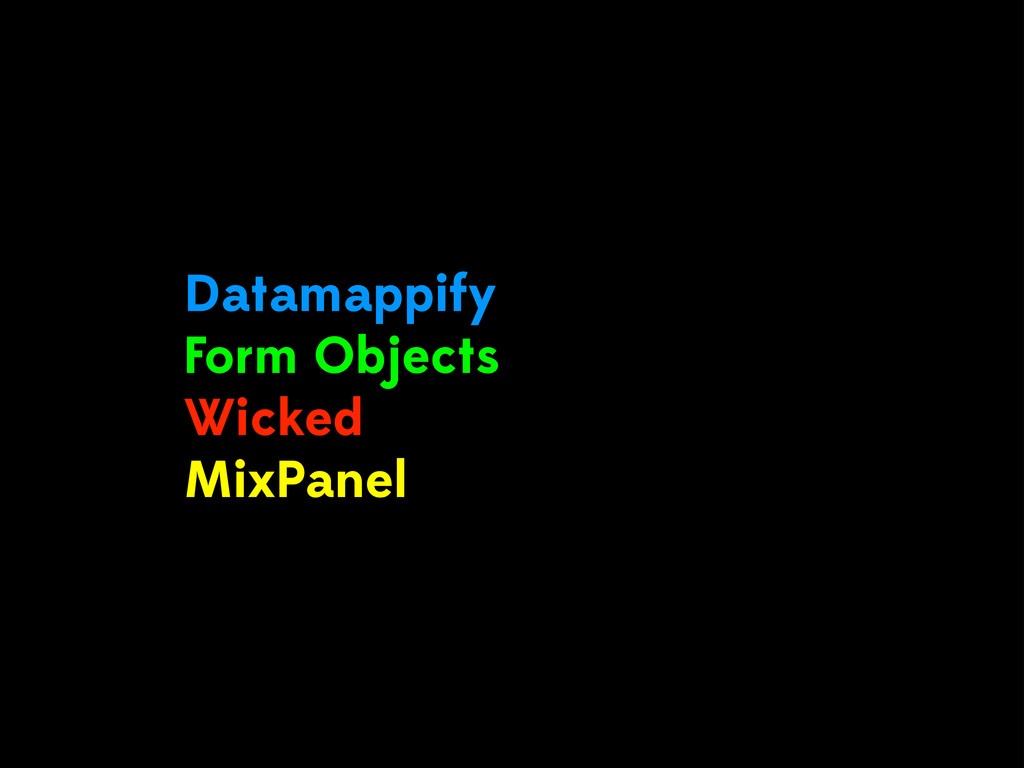 Datamappify Form Objects Wicked MixPanel