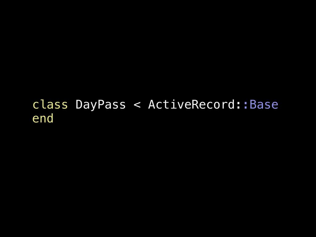 class DayPass < ActiveRecord::Base end