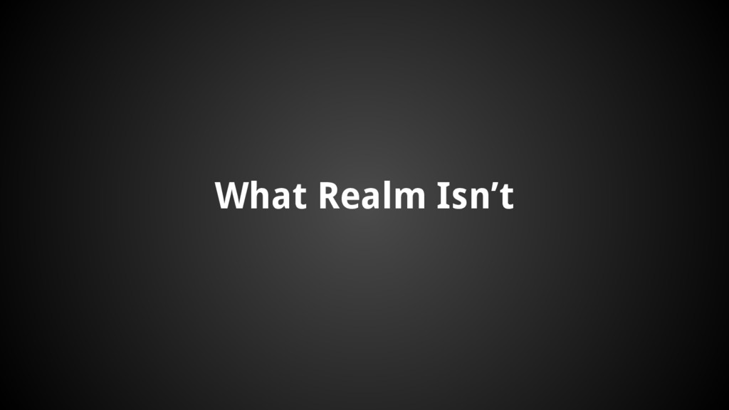 What Realm Isn't