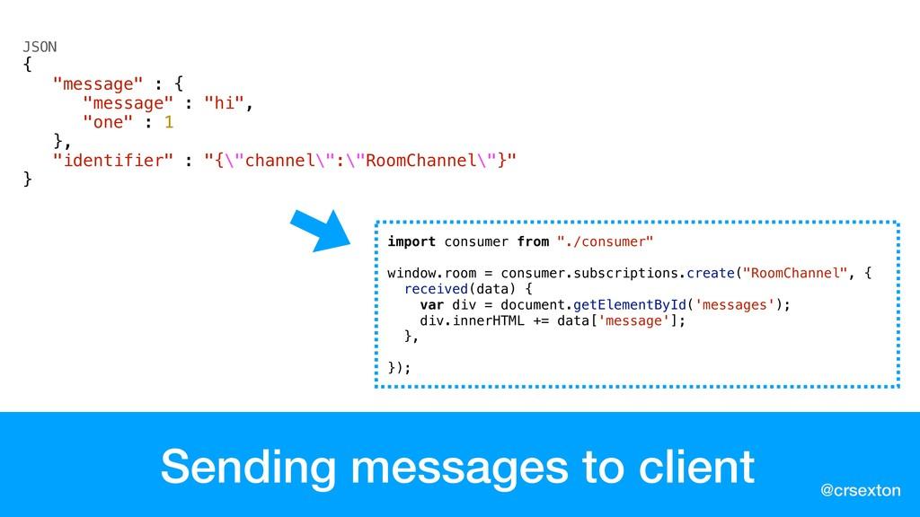 @crsexton Sending messages to client import con...