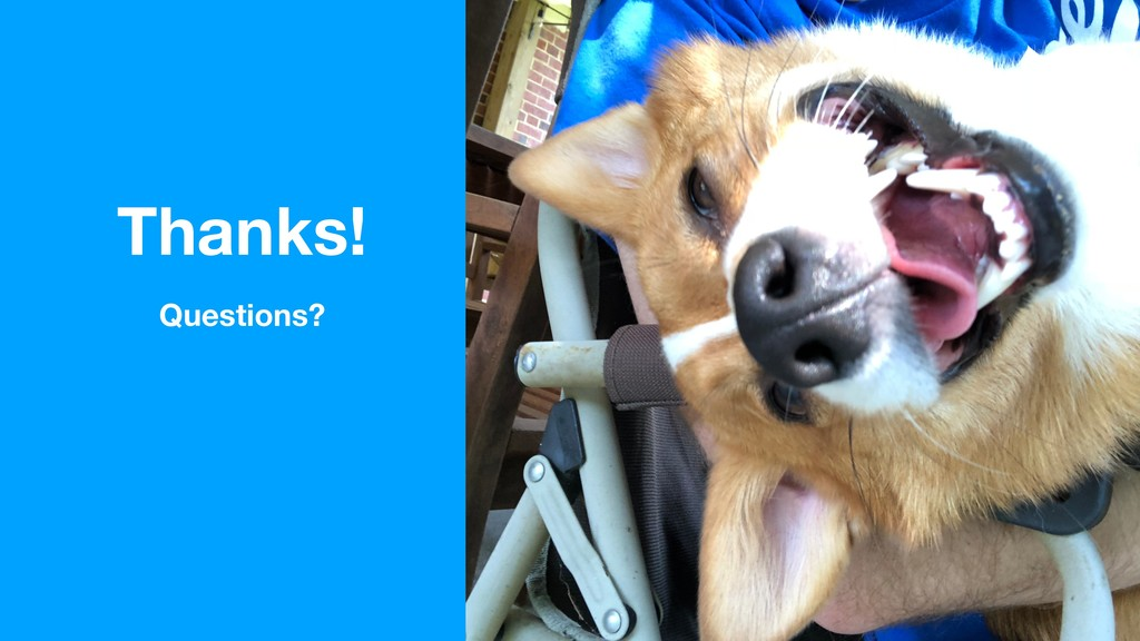 @crsexton Thanks! Questions?