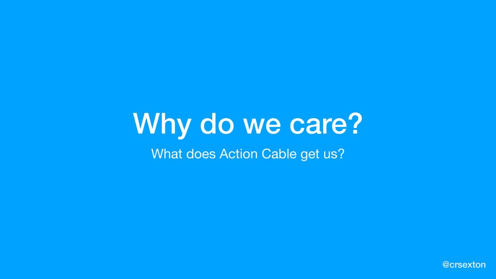 @crsexton Why do we care? What does Action Cabl...