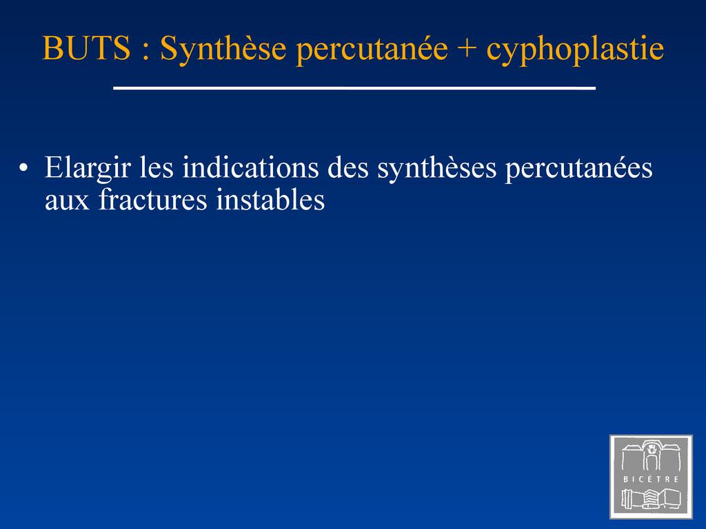 • Elargir les indications des synthèses percuta...