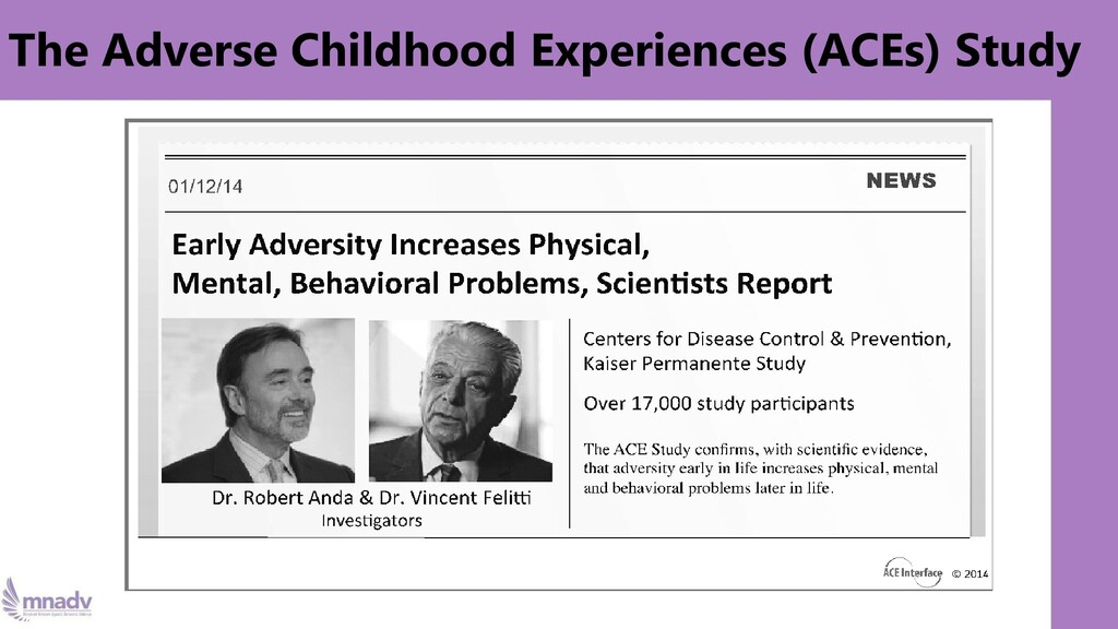 The Adverse Childhood Experiences (ACEs) Study