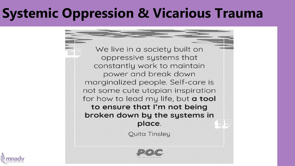 Systemic Oppression & Vicarious Trauma