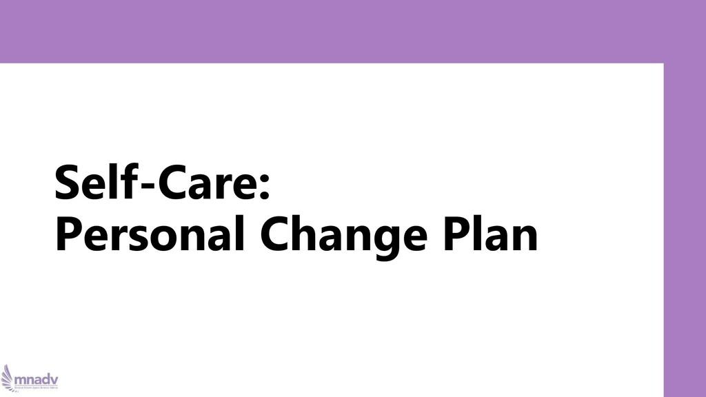 Self-Care: Personal Change Plan