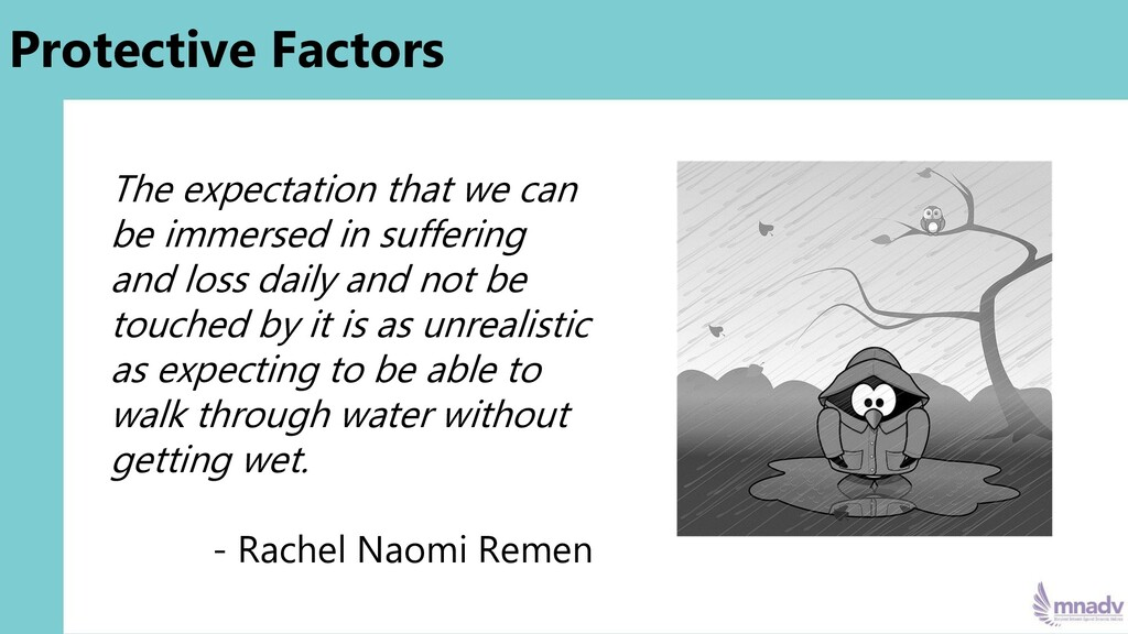 Protective Factors The expectation that we can ...
