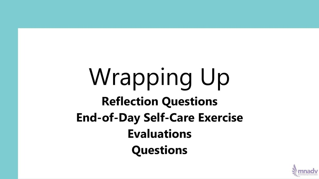 Wrapping Up Reflection Questions End-of-Day Sel...