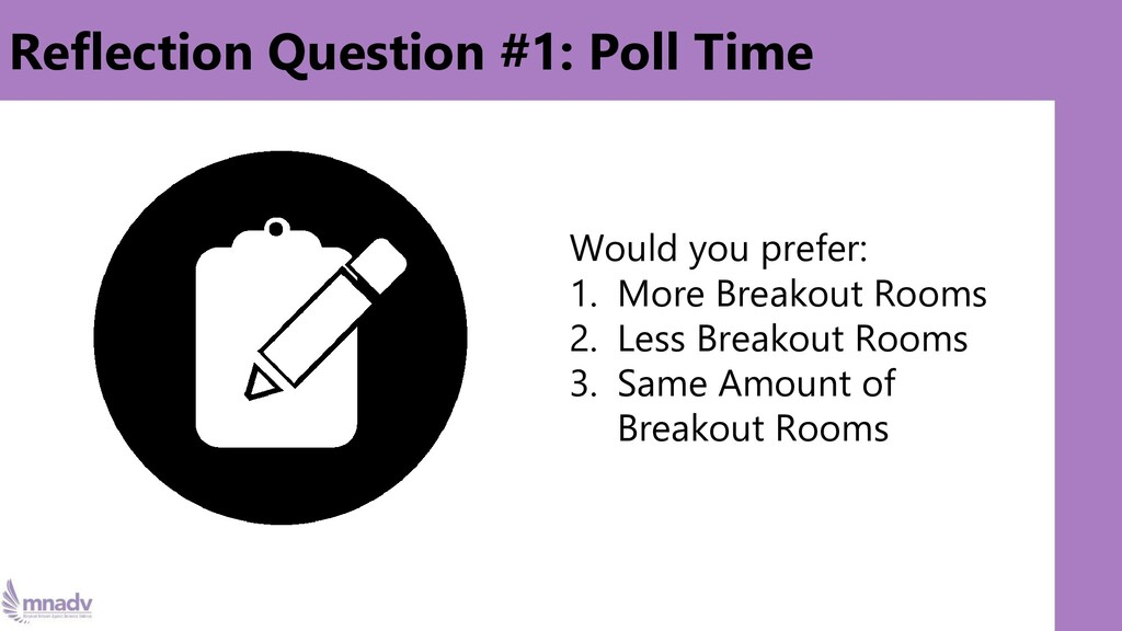 Reflection Question #1: Poll Time Would you pre...
