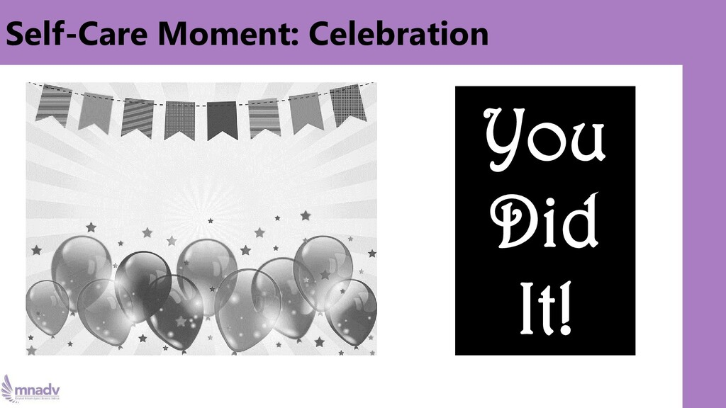Self-Care Moment: Celebration You Did It!