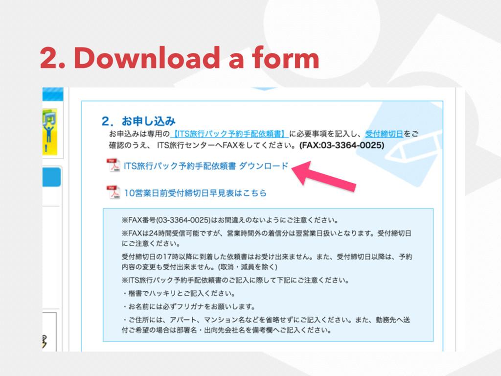 2. Download a form